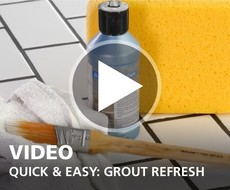 Quick & Easy Grout Refresh